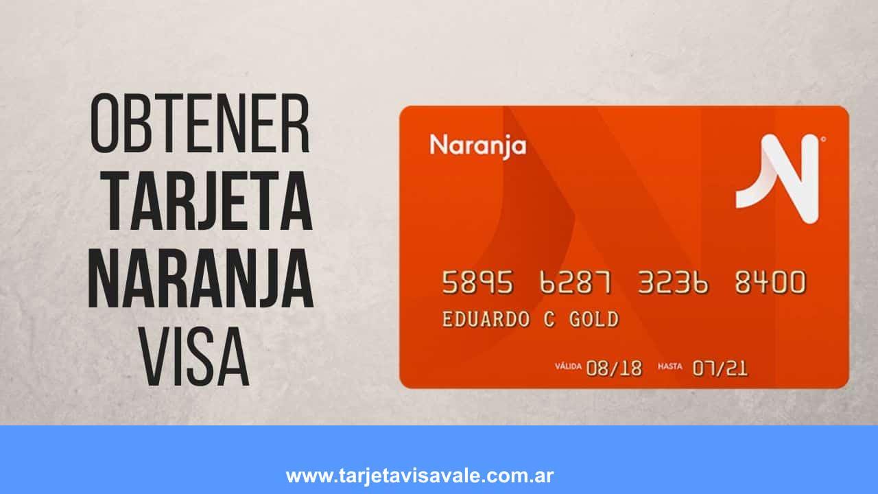 ¿Cómo Obtener mi Tarjeta Naranja VISA? ¿Cuales son los Requisitos?