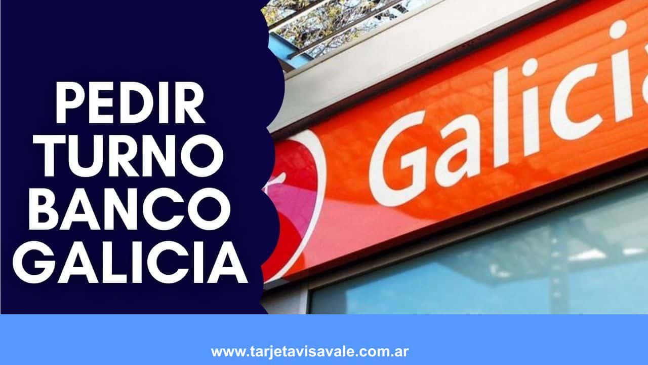 ¿Cómo Saco un turno en Banco Galicia?