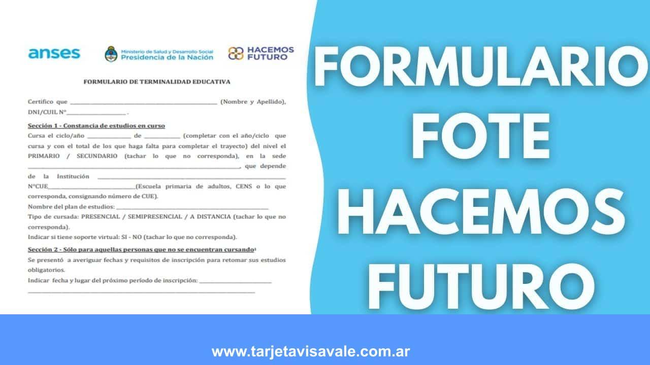 Formulario FOTE de Hacemos Futuro ¿Como descargar en PDF?