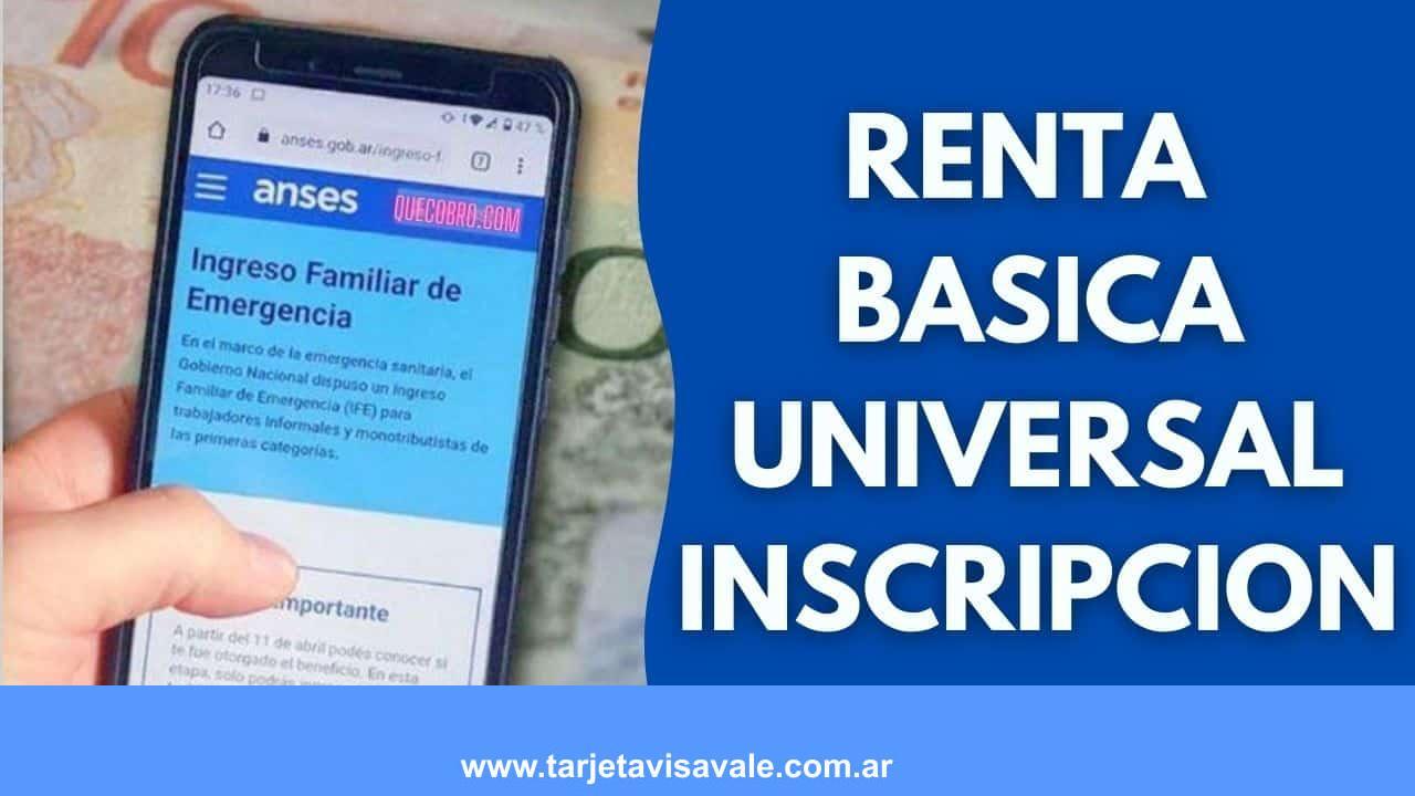 Renta Basica Universal Inscripcion ¿Como Anotarse?
