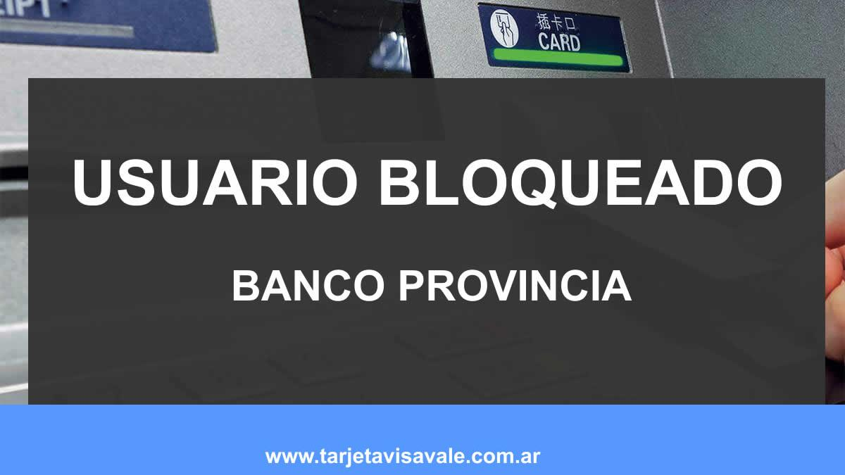 Banca Internet Banco Provincia Usuario Bloqueado Solucion
